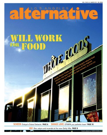 LA Alternative Cover Story 3-3-06 Whole Foods Cover copy